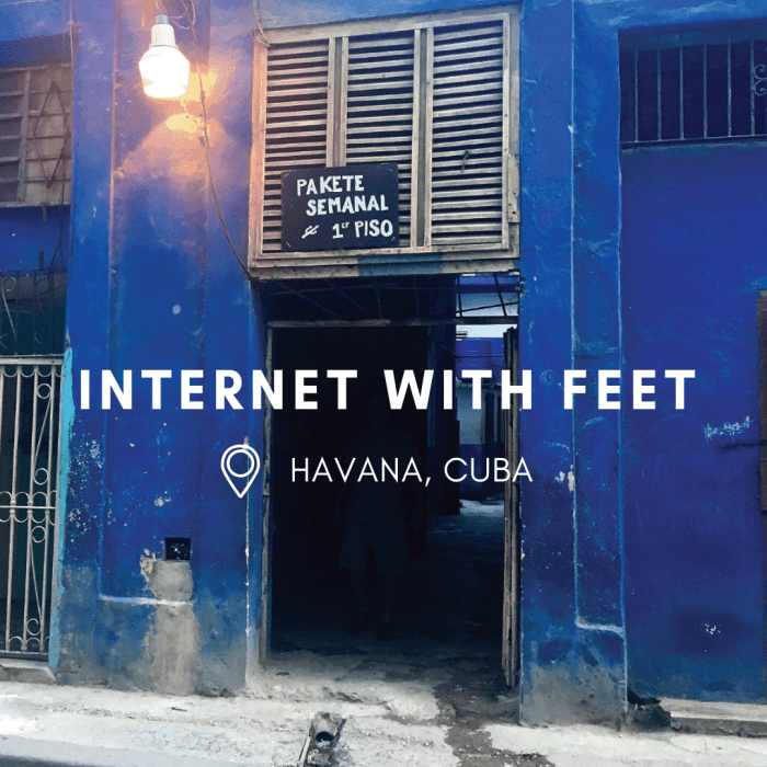 Internet With Feet